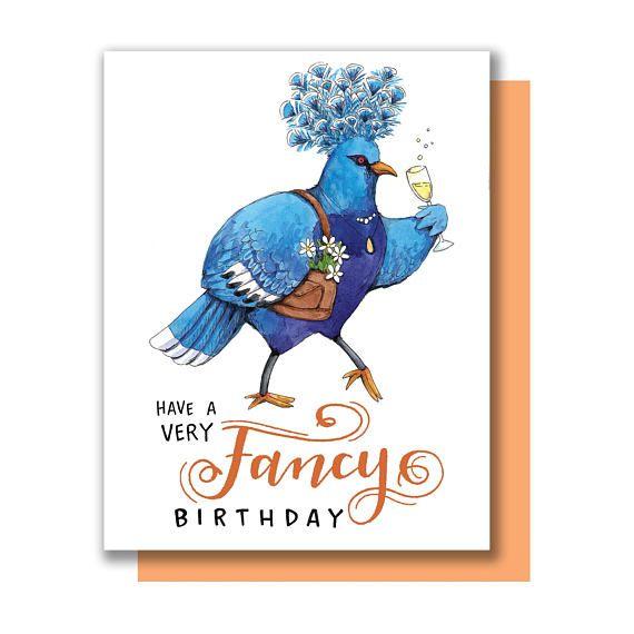 Have A Very Fancy Birthday Bird Pigeon Happy Birthday Card Paper