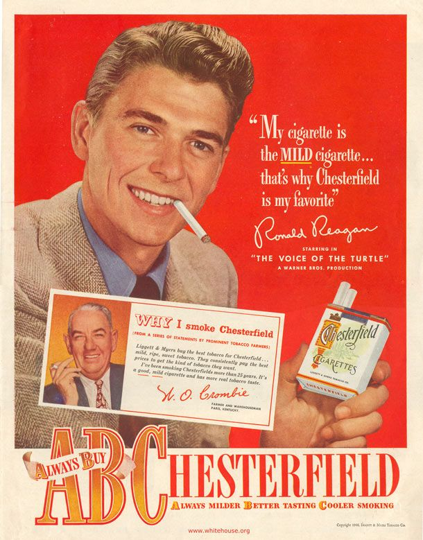 Oh how they used to glamorize smoking! A young actor, before-becoming-president, Ronald Reagan in a Chesterfield Cigarette Advertisement.