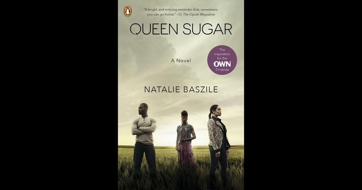 """Queen Sugar Natalie Baszile The inspiration for the acclaimed OWN TV series produced by Oprah Winfrey, directed by Ava DuVernay (Selma), and starring Rutina Wesley (True Blood) and Greg Vaughan.  """"Smart and heartfelt and highly recommended."""" —Karen Joy Fowler, author of The Jane... Released: February 06, 2014 https://geo.itunes.apple.com/us/book/queen-sugar/id666440231?mt=11&at=11lNkd"""
