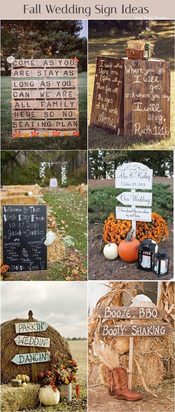 fall wedding decor ideas- fall wedding signs / http://www.deerpearlflowers.com/fall-wedding-ideas-for-2017/3/