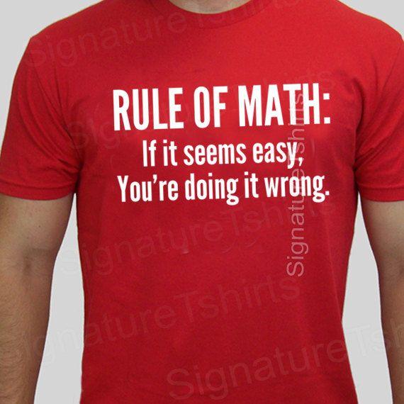 Math tshirt funny mens mathlete rule of math t-shirt womens shirt pi geek t shirt Christmas gift if 2