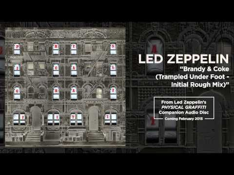 "▶ Led Zeppelin - ""Brandy & Coke (Trampled Under Foot - Initial Rough Mix)"" - YouTube"