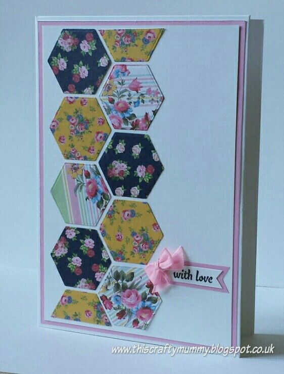 Patchwork card using Docrafts Simply Floral papers and Xcut hexagon die