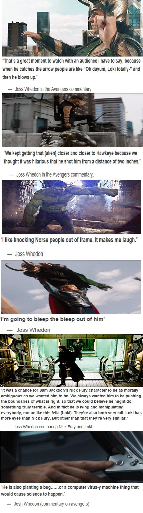 The commentary for The Avengers is hilarious. My favorite is still when Joss stopped mid sentence to talk about Captain America's heroic jawline.