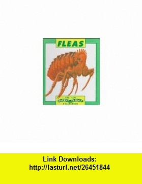 Fleas (New Creepy Crawly Collection) (9780836819137) Enid Fisher, Tony Gibbons , ISBN-10: 0836819136  , ISBN-13: 978-0836819137 ,  , tutorials , pdf , ebook , torrent , downloads , rapidshare , filesonic , hotfile , megaupload , fileserve