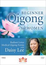 Beginner Qigong for Women: Radiant Lotus Medical Qigong Forms with Daisy Lee