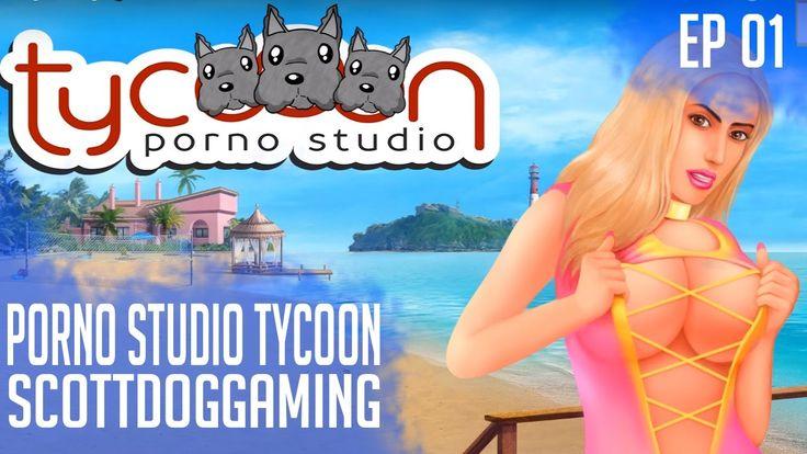Porno Studio Tycoon Episode 1 It's Hard - ScottDogGaming 🍈🍈