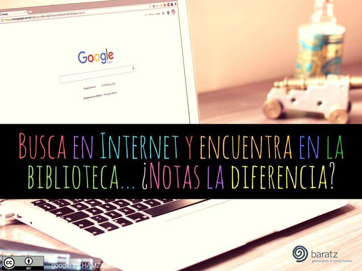 💪 Busca en #Internet y encuentra en la #biblioteca... ¿Notas la diferencia?
