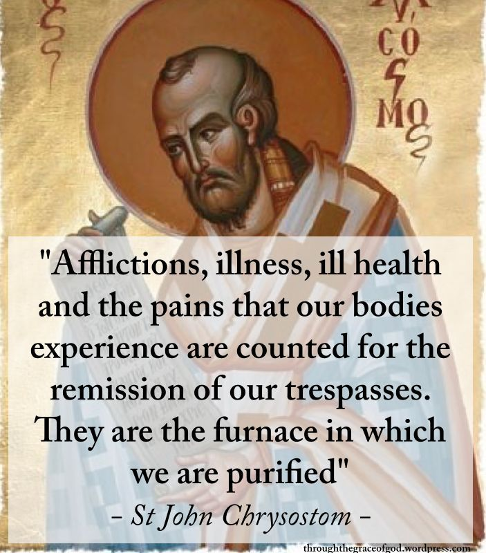 St John Chrysostom: Afflictions | John chrysostom, Saint quotes ...