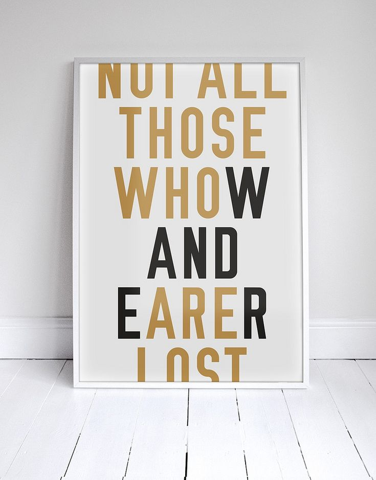 'Not all those who wander are lost' wall art