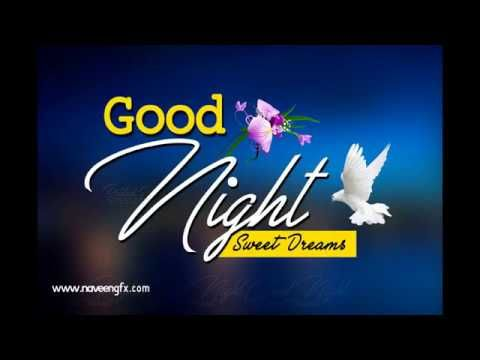 Good Night Wishes quotes | Beautiful Video of Gud Night Messages | naveengfx - YouTube Good night