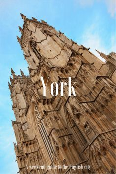 Why you should spend a weekend in York, Northern England. This historic city has so much more to offer than just York Minster  - from excellent shopping, ghost walks and culture to top notch afternoon teas! Click to see a full list of things to see and do in York.  England travel | UK travel | Architecture | York | City guide | Northern England | Historic cities