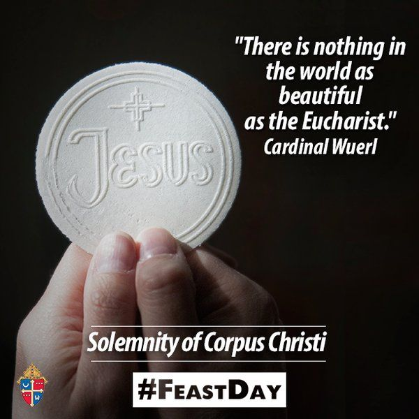 Happy #FeastDay of #CorpusChristi, the Most Holy Body and Blood of Christ.