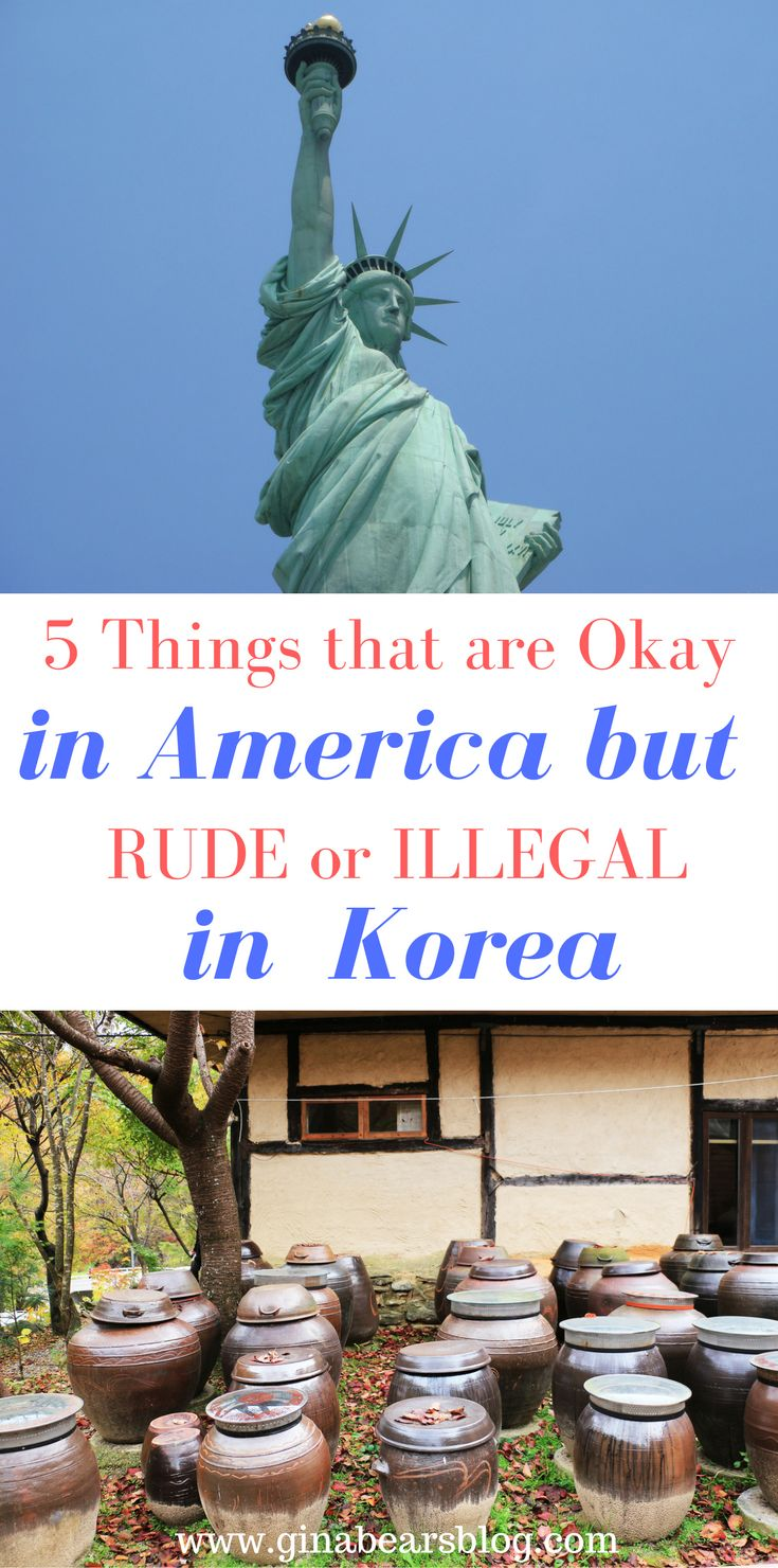 Five Things that Are Okay in Korea But Rude/Illegal in America http://ginabearsblog.com/2017/08/five-things-okay-korea-rude-illegal-america/