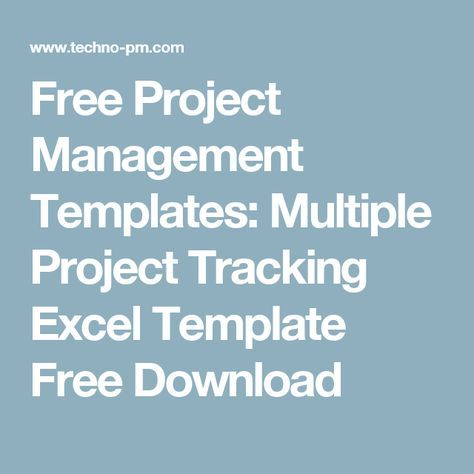 Free Project Management Templates Multiple Project Tracking Excel