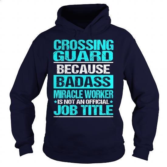 CROSSING GUARD - BADASS - #custom hoodie #hooded sweatshirt. MORE INFO => https://www.sunfrog.com/LifeStyle/CROSSING-GUARD--BADASS-Navy-Blue-Hoodie.html?60505