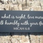 Bible Verses About Mercy: Inspiration, God, Custom Signs, Micah 6 8, Favorite Verses, Wood Signs, Bible Verses, Walks Humble, Mercy Triumph
