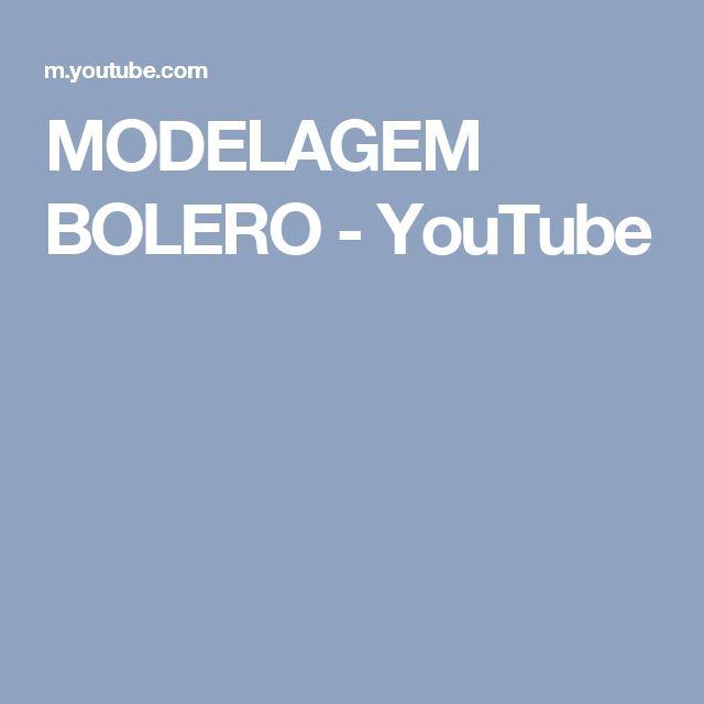 MODELAGEM BOLERO - YouTube