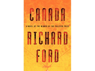 Canada by Richard FordMaster Storytelling, Reading Book, Open Sentence, Summer Reading, Daily Candies, Sounds Super, Candies Lists, Richard Ford, San Francisco