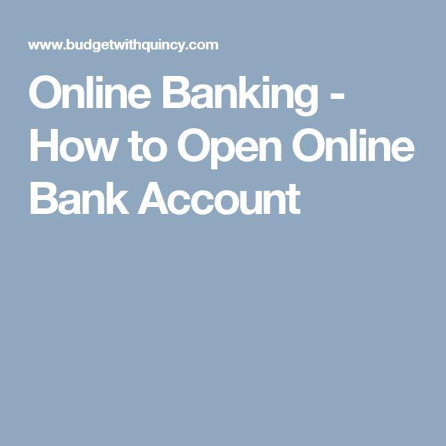 Online Banking - How to Open Online Bank Account
