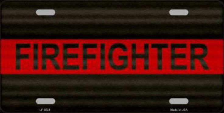 Firefighter Thin Red Line Car Truck License Plate Tag