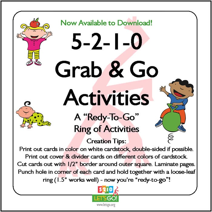 Entire 5-2-1-0 Child Care Binder/Curriculum available for free download.  There's a lot of parent newsletters, lesson ideas, songs, etc. for preschool regarding nutrition and physical activity.