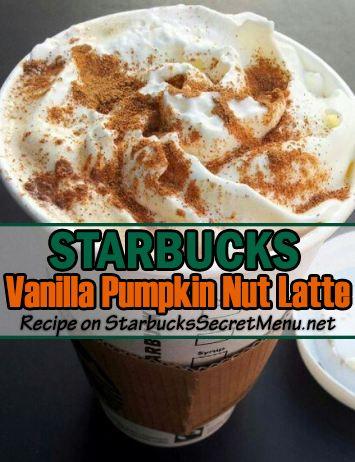 Make your Starbucks Pumpkin Spice Latte a Vanilla Pumpkin Nut Latte! #StarbucksSecretMenu