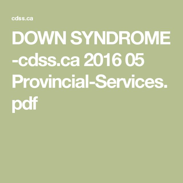 DOWN SYNDROME -cdss.ca 2016 05 Provincial-Services.pdf