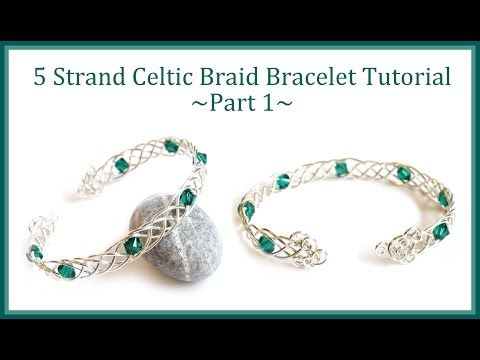 Jewelry Tutorial : How to Make a Celtic Weave Bracelet - 5 Strand Braid Wire Wrapping - YouTube