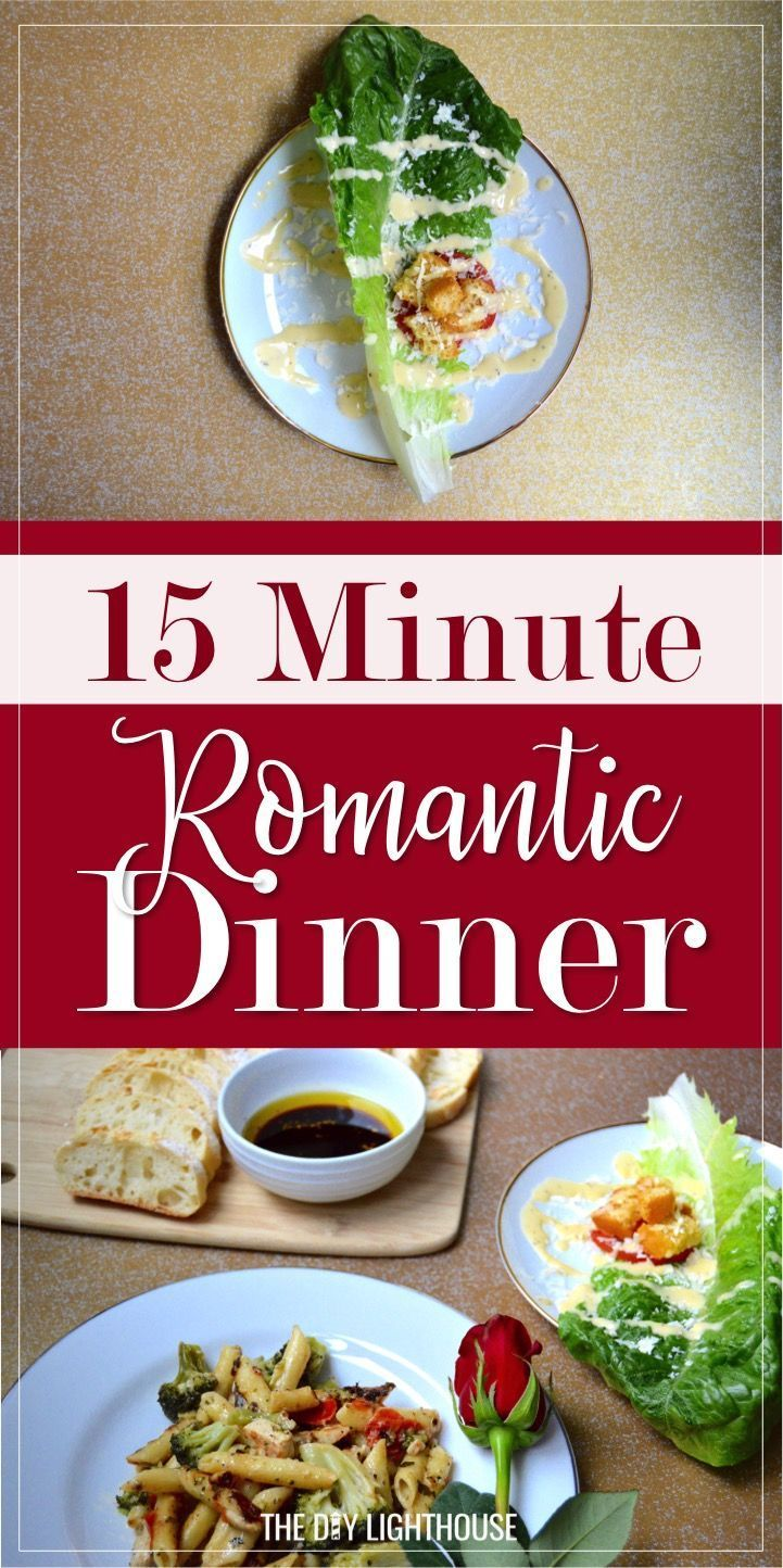 15 Minute Romantic Dinner Menu For A Date Night In The Diy Lighthouse Night Dinner Recipes Romantic Dinner Recipes Dinner Menu