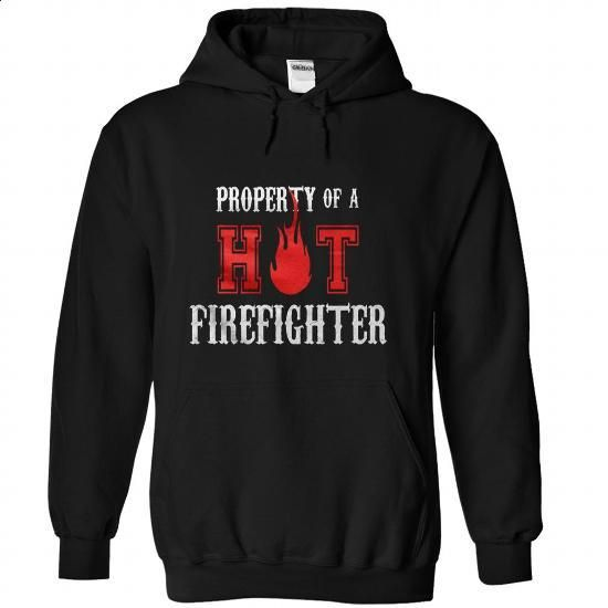 Firefighter PROPERTY-OF-A-HOT-FIREFIGHTER - design t shirts #tee design #sweatshirt kids