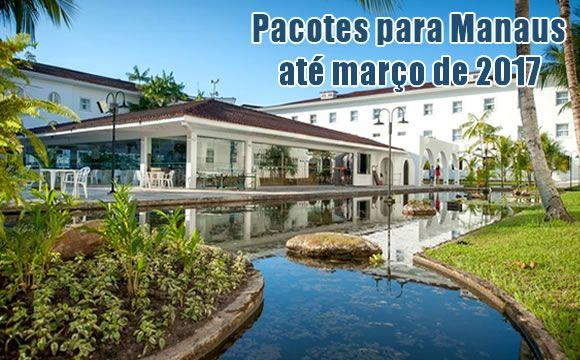 Pacotes para Manaus com datas até março de 2017 #manaus #viagens #promoção #pacotes #2017