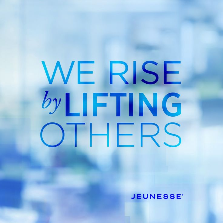 We rise by lifting others.  -Unknown