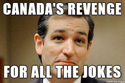 Funniest Ted Cruz Memes: Canada's Revenge