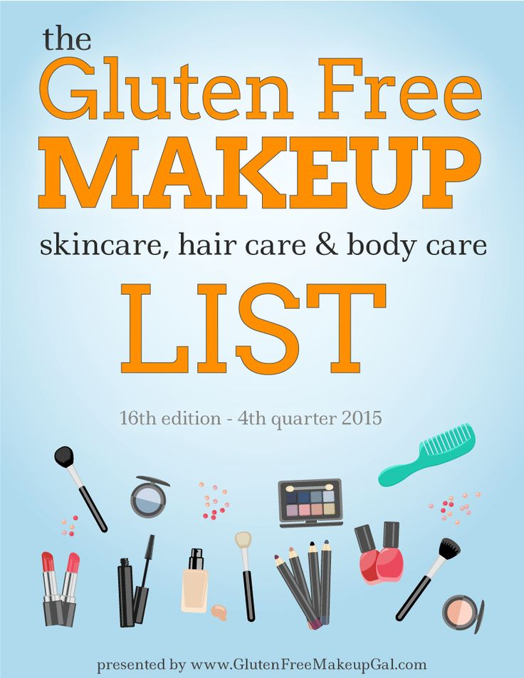 The 16th Edition of the Gluten Free Makeup List! (also including skincare, hair care and body care) via @gfmakeupgal