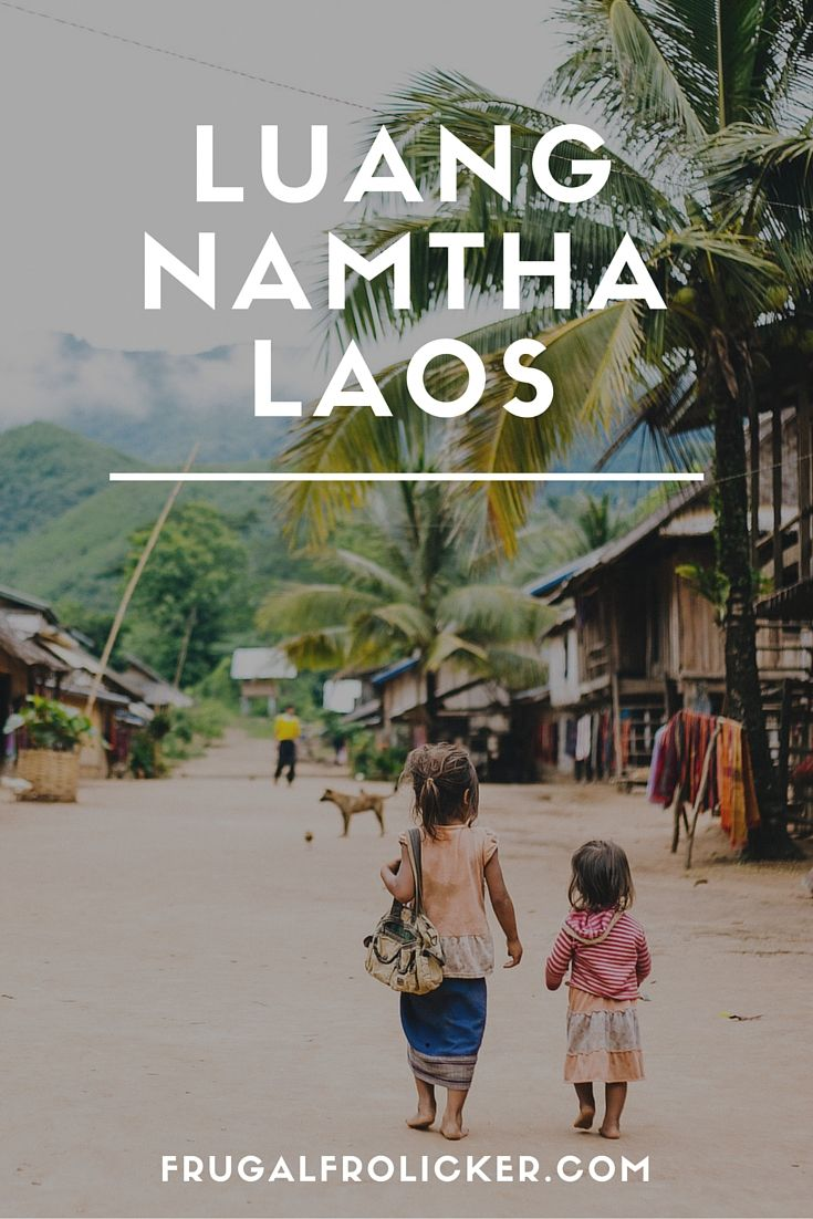 Luang Namtha, Laos. #travel #southeastasia #laos / / / / / Check out more travel photos and blog posts on my travel blog, frugalfrolicker.com