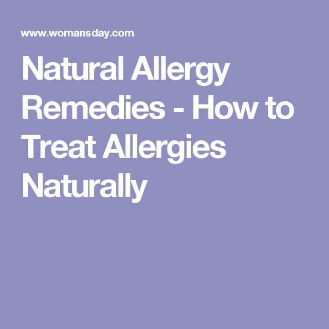 Natural Allergy Remedies - How to Treat Allergies Naturally