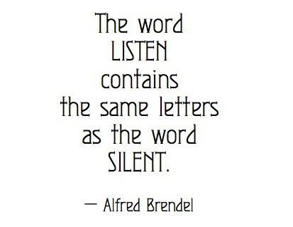 MeditationThoughts, Listening Sil, Inspiration, Quotes, Words Silent, Wisdom, Alfred Brendel, Words Listening, Living
