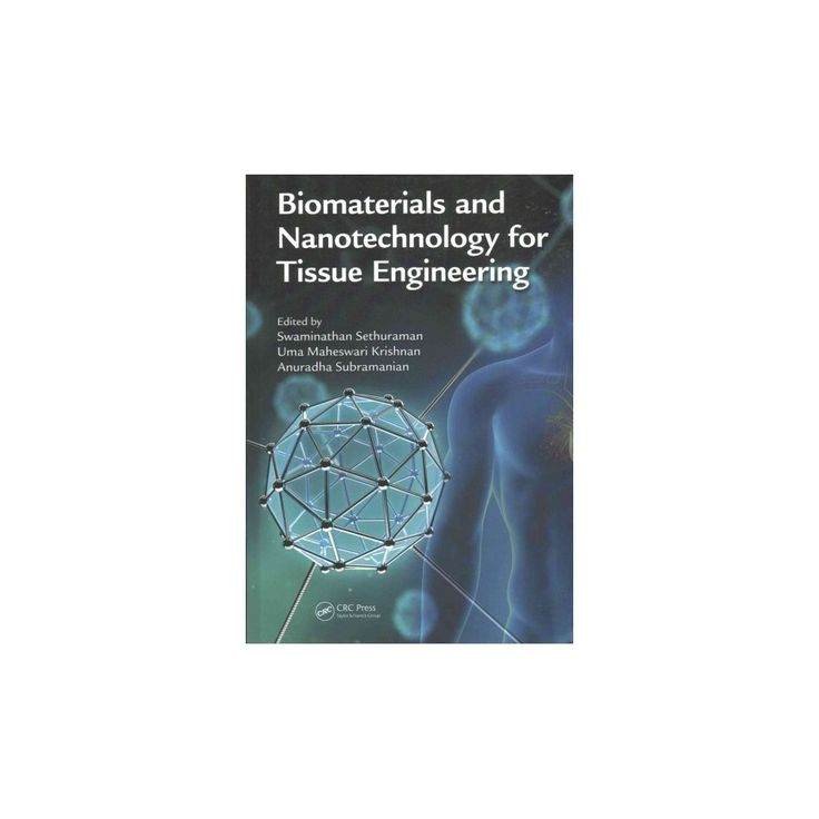 Biomaterials and Nanotechnology for Tissue Engineering (Hardcover)