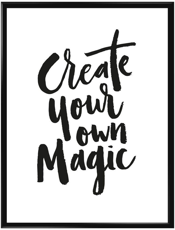 Vit poster med texten Create Your Own Magic. Förutom att denna poster är riktigt…