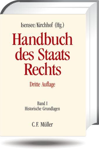 Handbuch des Staatsrechts der Bundesrepublik Deutschland / herausgegeben von Josef Isensee und Paul Kirchhof