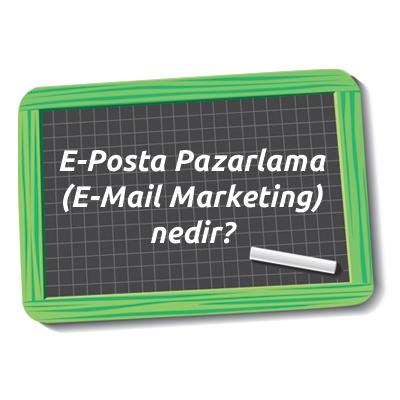 E-Posta Pazarlama (E-Mail Marketing) nedir? http://www.eticaretsozlugu.com/e-posta-pazarlama-e-mail-marketing-nedir.html
