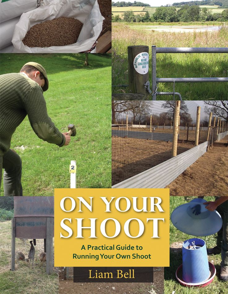 On Your Shoot by Liam Bell | Quiller Publishing.  Explore the tasks required to maintain a shoot of your own, providing practical tips, cost saving ideas and a guide to common pitfalls. #country #countryside #books #gamekeeping #shoot #shooting #rearing #game #birds #environment #gamekeeper #crops #partridges #woodland #management
