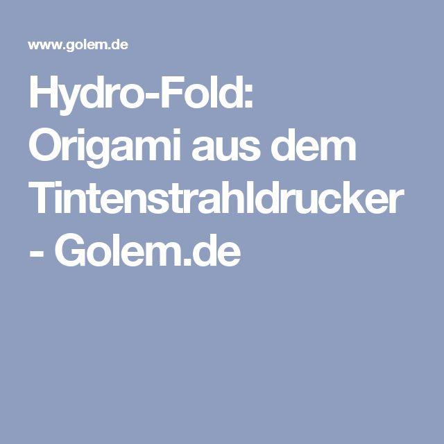 Hydro-Fold: Origami aus dem Tintenstrahldrucker - Golem.de