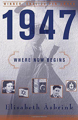 1947: Where Now Begins by Elisabeth Åsbrink https://www.amazon.com/dp/1590518969/ref=cm_sw_r_pi_dp_U_x_3K3AAbSATHAXG