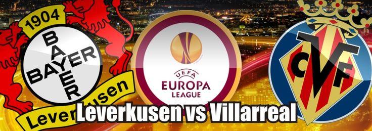 Leverkusen vs Villarreal Stream Live - http://footballstream.live/leverkusen-vs-villarreal-stream-live/