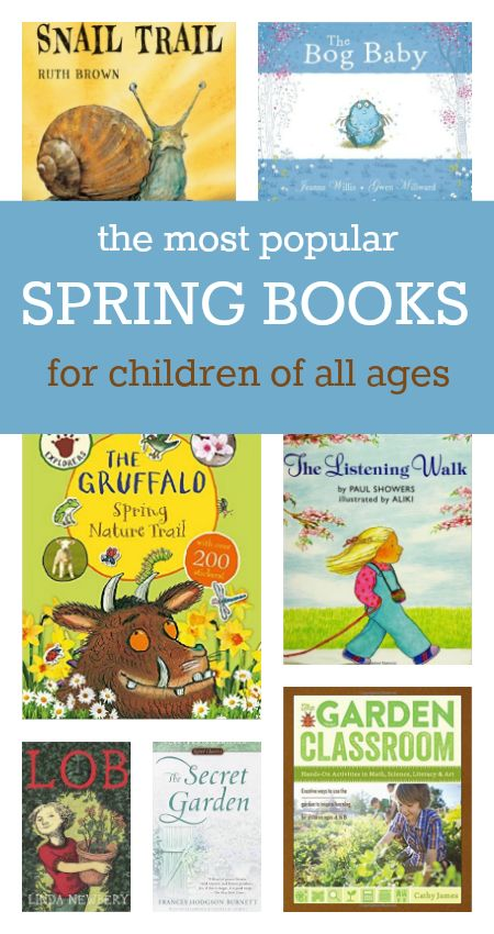 The most popular spring books for children of all ages - great ideas for spring reading. Spring book list.