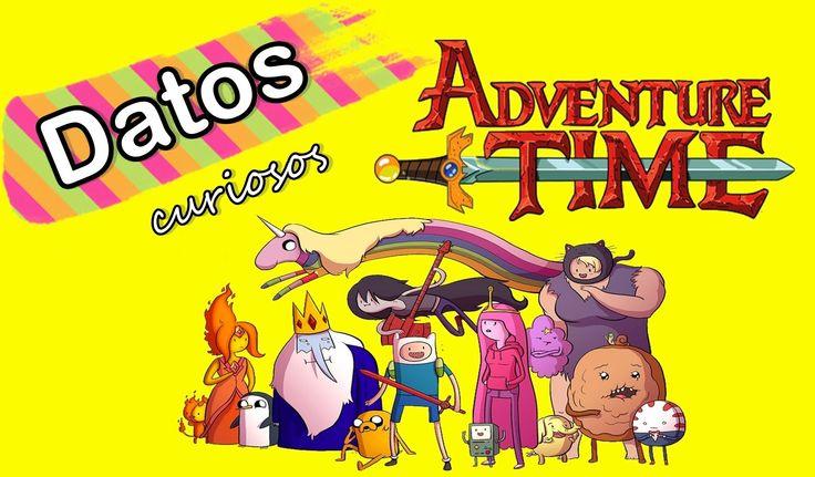 Curiosidades de Hora de aventura (Adventure time)
