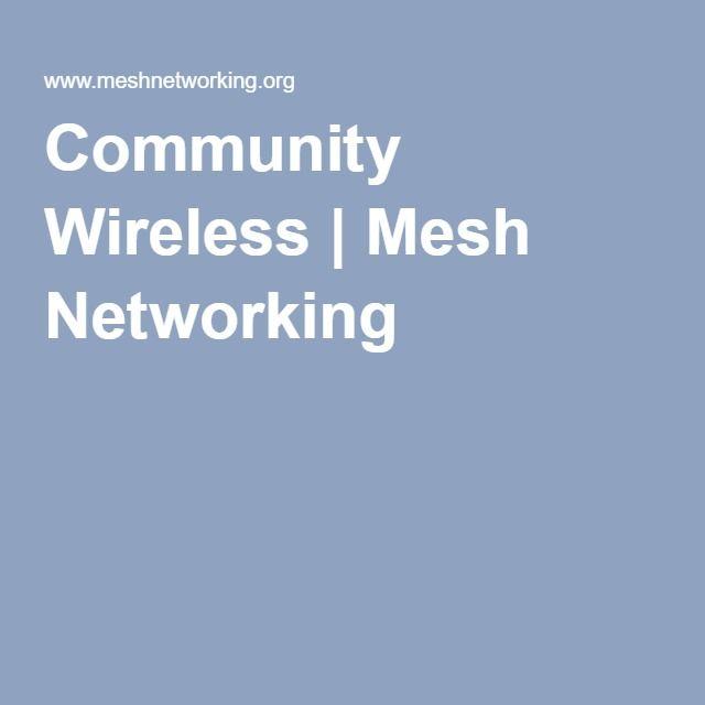 Community Wireless | Mesh Networking