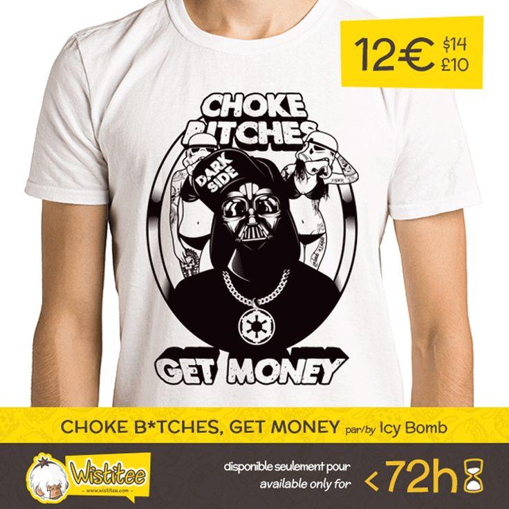 "(FR) Nous sommes fiers de vous présenter notre nouveau t-shirt : ""Choke B*tches, Get Money"" du jeune Padawan Icy Bomb. Commandez votre exemplaire pour 12€/$14/£10 sur Wistitee.com (disponible seulement durant 72 heures).    (EN) Proudly presenting our newest t-shirt design: ""Choke B*tches, Get Money"" from the young Padawan Icy Bomb. Get yours now for the super price of 12€/$14/£10 on Wistitee.com for 72 hours only.   #starwars #darthvader #stormtrooper #darkside #tattoo #icybomb #design #tee"